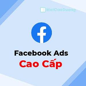 giá khóa học facebook ads cao cấp