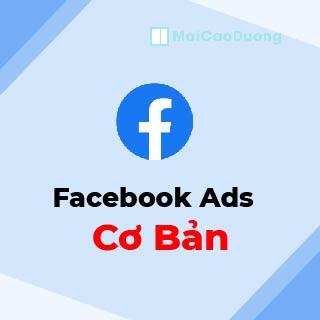 giá khóa học quảng cáo facebook ads cơ bản