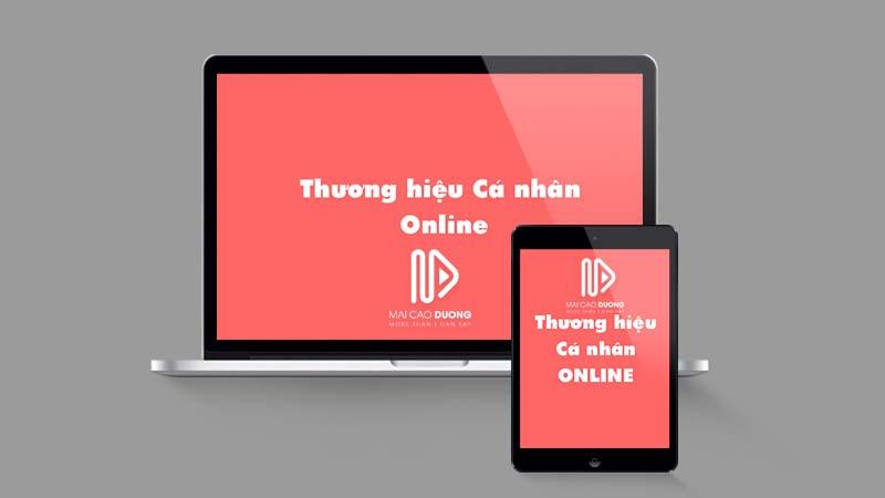 hướng dẫn cách xây dựng thương hiệu cá nhân Online