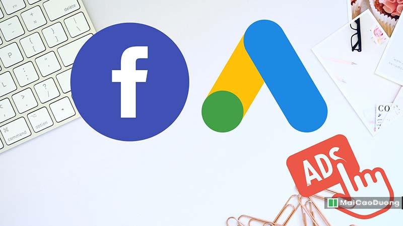 so sánh quảng cáo facebook và google ads